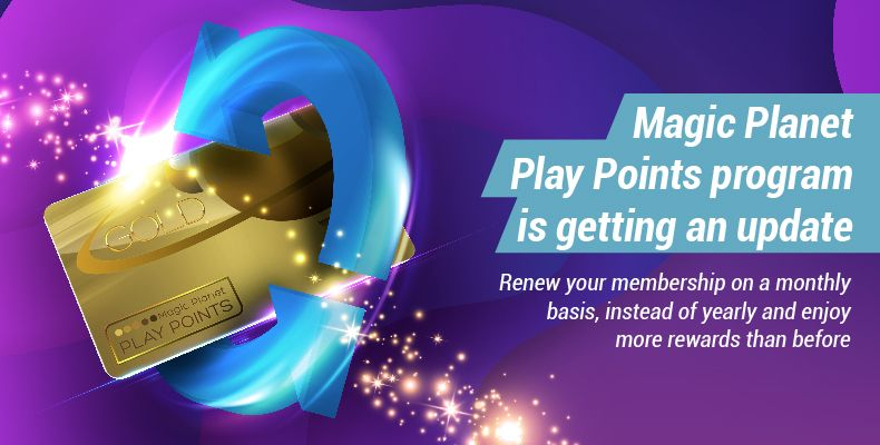 Magic Planet Play Points Programe is update